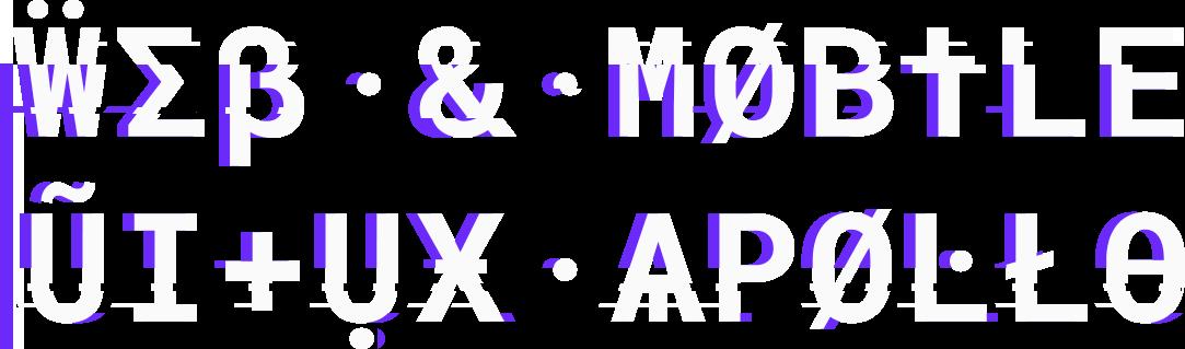 WEB & MOBILE UI+UX APOLLO